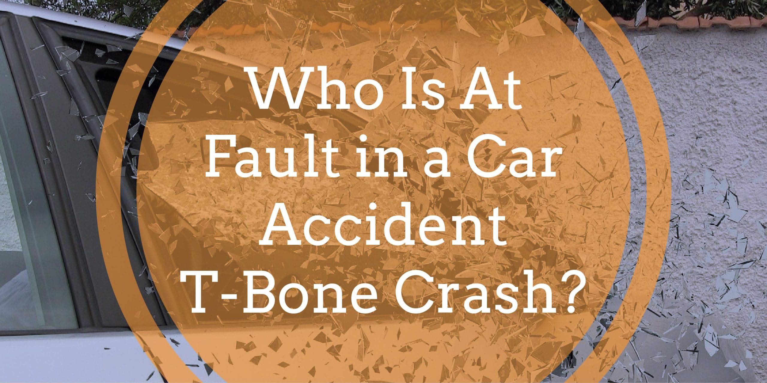 Who is at fault in a car accident t-bone crash?